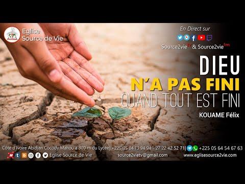 KOUAME Félix | Dieu n'a pas fini, quand tout est fini (Part 1)