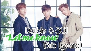 Double S 301 - Let me know