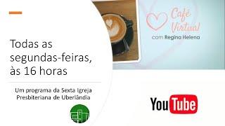 CAFÉ VIRTUAL   - CAMINHOS EXTRAORDINÁRIOS