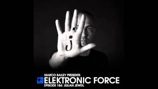 Elektronic Force Podcast 184 with Julian Jeweil