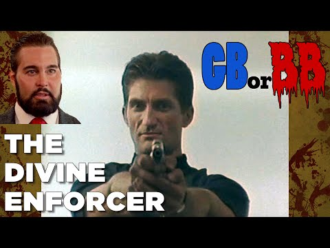 Good Bad or Bad Bad #9 - The Divine Enforcer