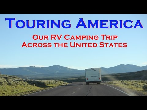 Touring America 2016: Salyers RV Camping Trip Across America