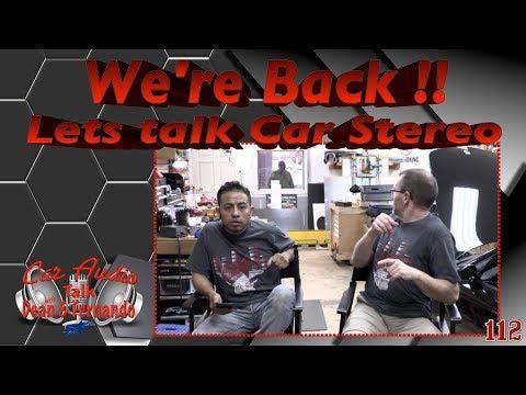 We,re back lets talk car stereo Facebook Live Show Episode 112