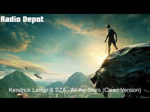 Kendrick Lamar & SZA - All the Stars (Clean Version)