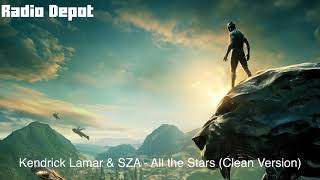 Kendrick Lamar & SZA - All the Stars (Clean Version)