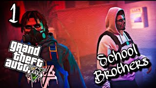"GTA5 - School Brothers Ep.1 - ""First Day"""