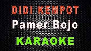 Download Lagu Didi Kempot - Pamer Bojo (Karaoke) | LMusical mp3