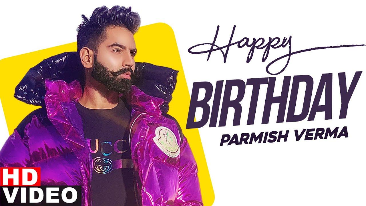 BirthdayWish | Parmish Verma |BirthdaySpecial | Latest Punjabi Song 2020 | Speed Records