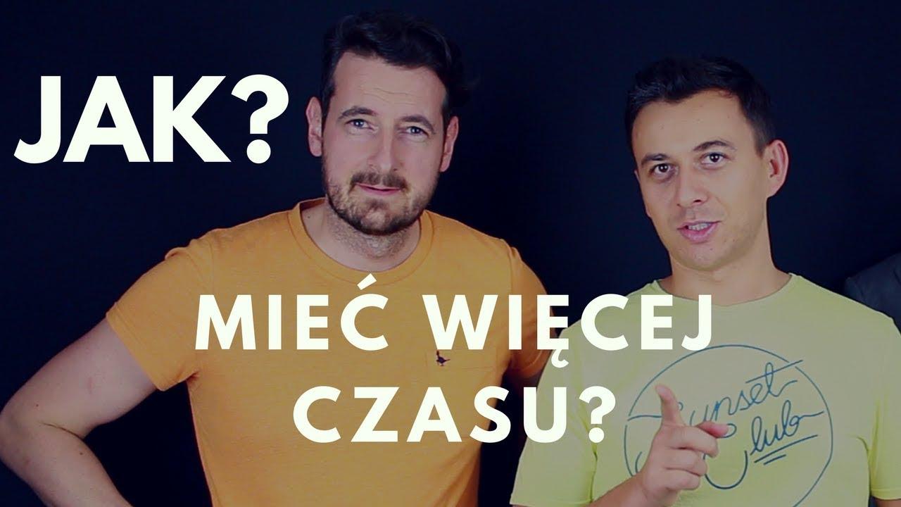 Jak wydłużyć dobę? Odpowiada Marcin Osman & Michael Frackowiak