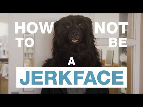 How Not to Be a Jerkface (trailer)