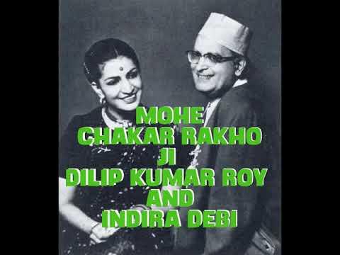 Mohe Chakar Rakho ji (Meera Bhajan) Dilip Kumar Roy and Indira Devi