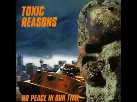 Toxic Reasons - No Peace In Our Time (Full Album)