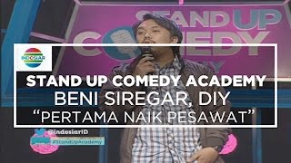 Pertama Kali Naik Pesawat - Benny Siregar, Yogyakarta (Stand Up Comedy Academy 24 )