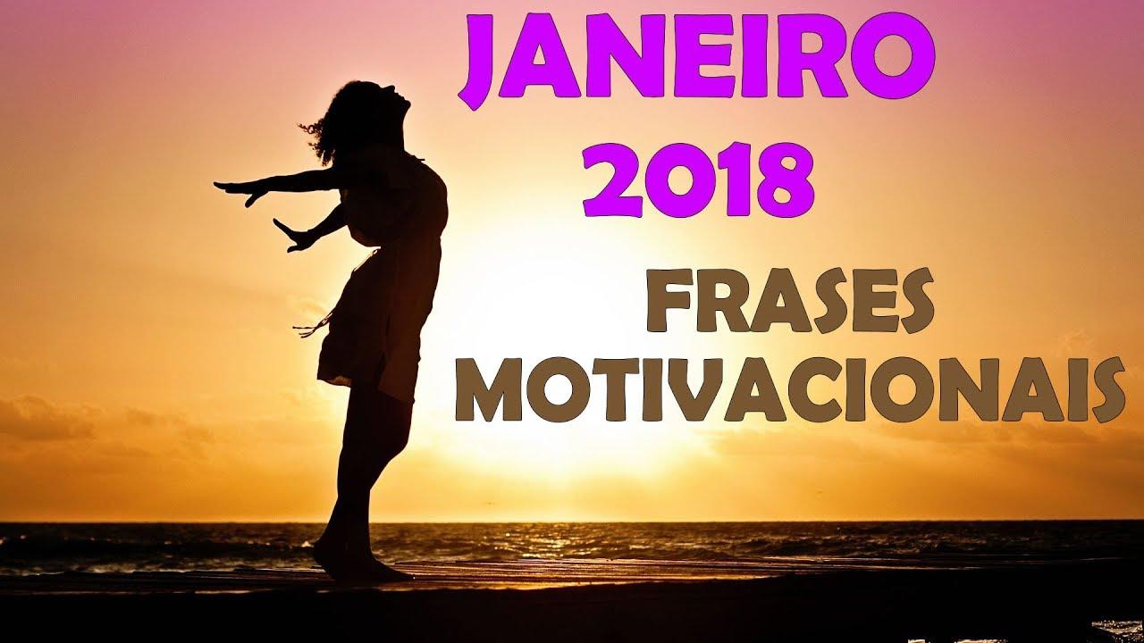 Motivação Melhores Frases Motivacionais Janeiro 2018