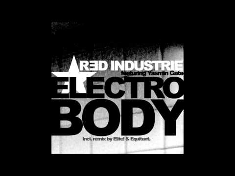 Red Industrie feat Yasmin Gate - Electro Body (Equitant Remix)