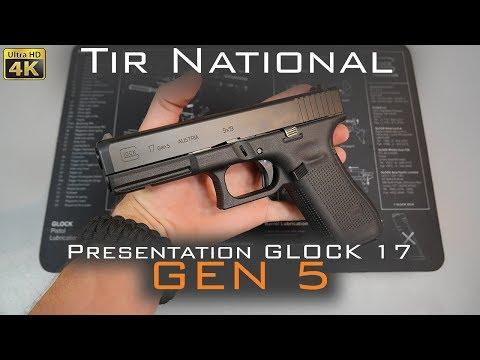 Présentation Pistolet GLOCK 17  GEN 5  -  Français