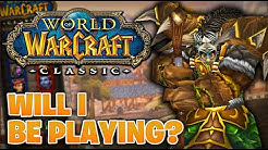 Will I be playing WoW:Classic?! What class?!