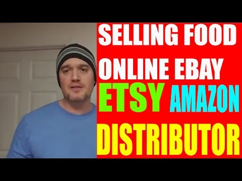Selling Food Online Tutorial Amazon Ebay or Distributor ?