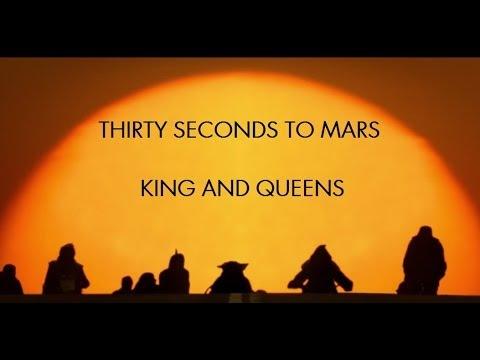 Kings And Queens - Thirty Seconds To Mars (Subtitulado Al Español)