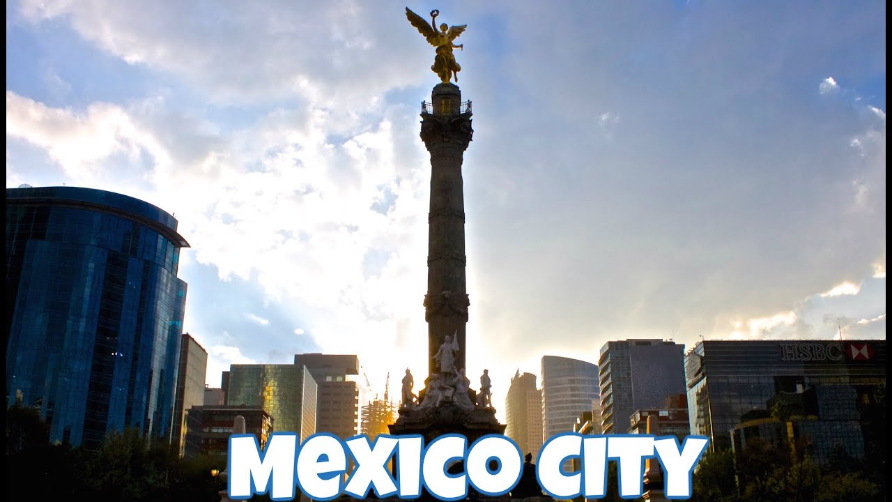 Beautiful Mexico City in HD - YouTube