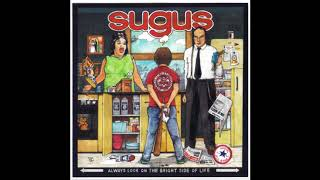 Sugus - Always Look On The Bright Side Of Life (Full Album 1998)