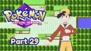 Pokemon Crystal | FINDING Raikou and Entei | Part 29