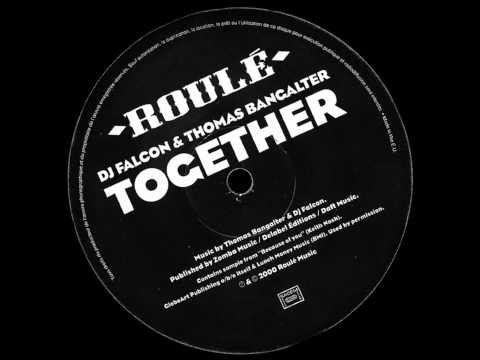 DJ Falcon & Thomas Bangalter - Together [HD]