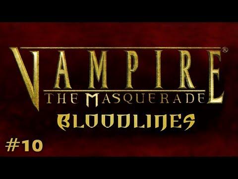 Vampire: The Masquerade - Bloodlines Ep. 10 - Bishop Vick