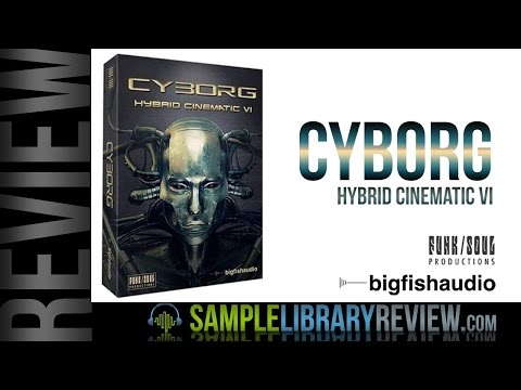 Review And Patch Playthrough Cyborg By Big Fish Audio / Funk Soul Production