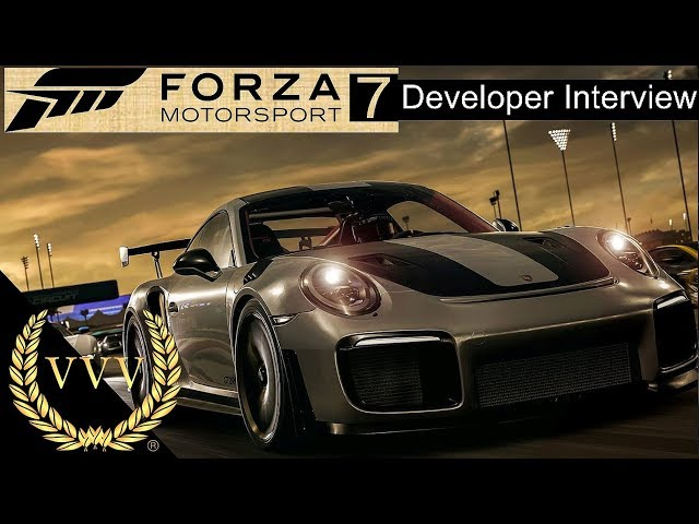 Forza Motorsport 7 Developer Interview
