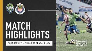 Highlights: Seattle Sounders FC vs Chivas de Guadalajara | March 7, 2018