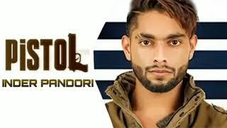 Pastol (Inder Pandori) Mp3 Song Download