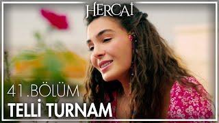 Ebru Şahin - Telli Turnam - Hercai 41. Bölüm