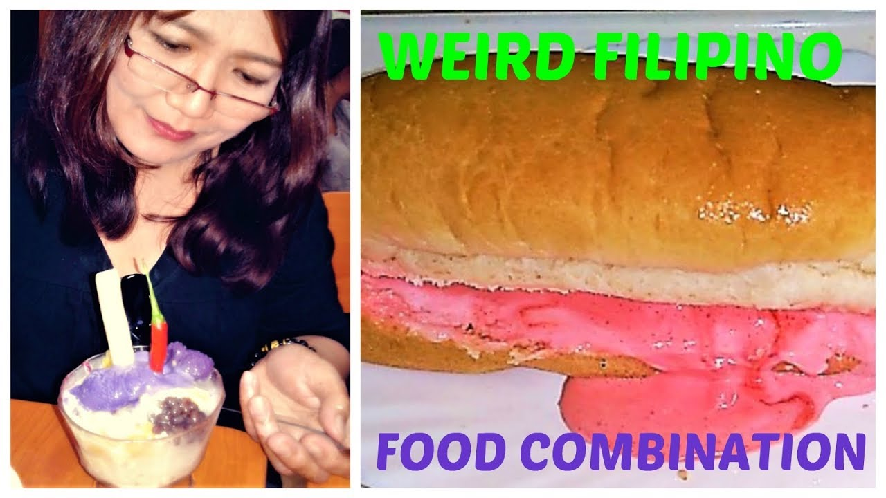 Weird Food Combinations Pinoy 8