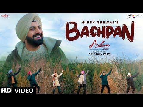 Ardaas Karaan Bachpan Song Starring Gippy Grewal Latest Punjabi Song of 2019