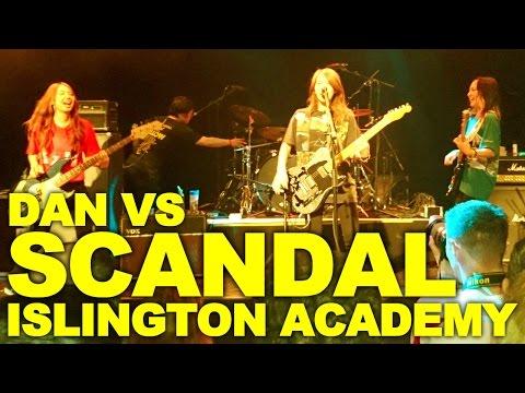 SCANDAL At O2 Islington Academy (スキャンダル)