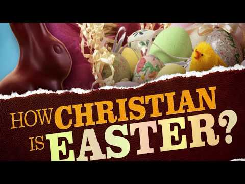 Easter & Christmas are Pagan! DO NOT CELEBRATE IF YOU ARE CHRISTIAN!