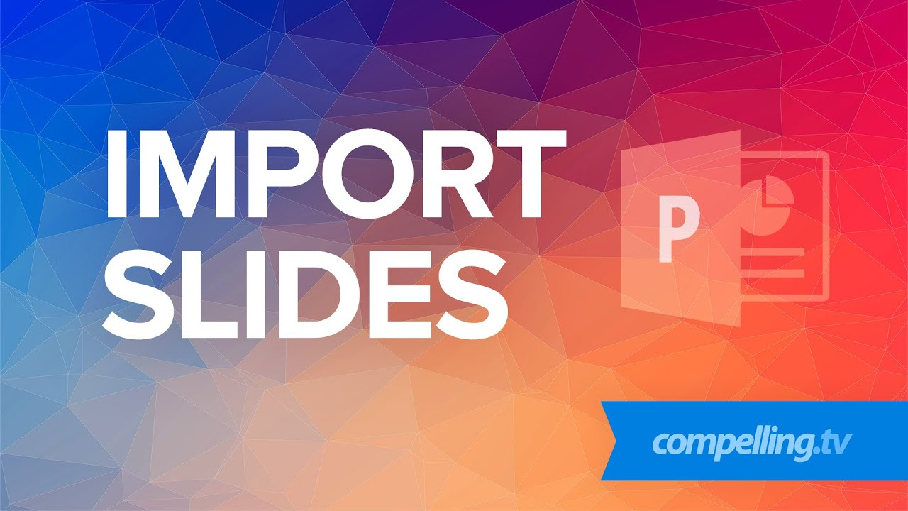 how to import slides in powerpoint youtube