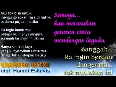ESKAVIS - Ungkapan Hatiku (LAGU INDONESIA TERBARU 2014)