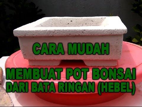Cara Mudah Membuat Pot Bonsai Dari Bata Ringan (Hebel)