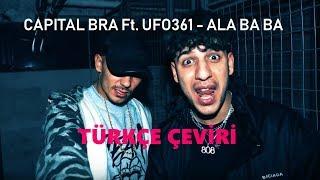 Capital Bra ft. Ufo361 - ALA BA BA (Türkçe Çeviri)