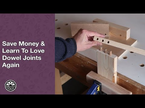 Save Money & Learn To Love Dowel Joints Again