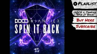 "DOCO & Janpier - ""Spin It Back"" (Audio) 