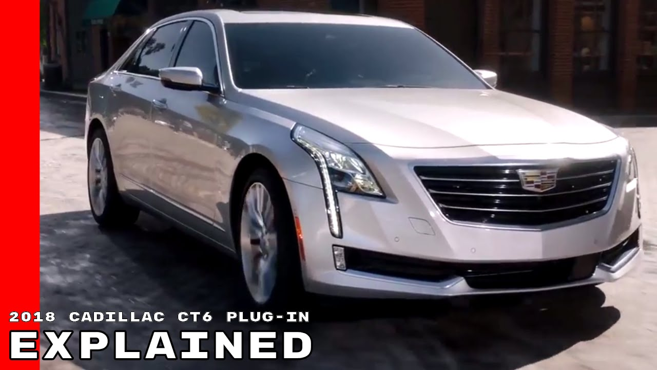 2018 Cadillac Ct6 Plug In Explained Youtube