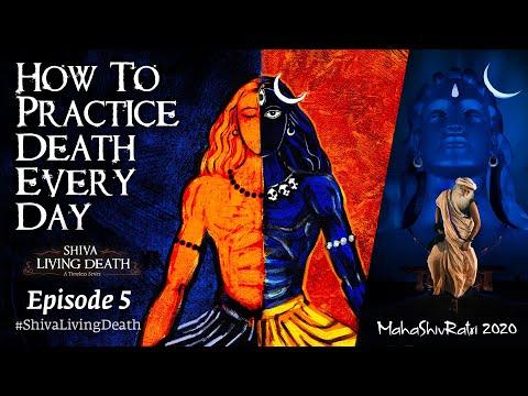 How Shiva Mastered Death | #ShivaLivingDeath Ep 5 | Sadhguru #MahaShivRatri2020