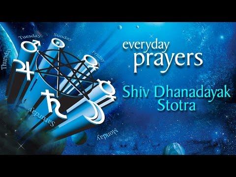 Shiv Dhanadayak Stotra | Everyday Prayers | Devotional