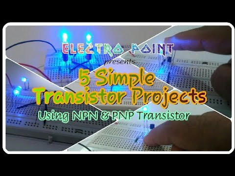 5 Cool TRANSISTOR Projects Using NPN & PNP Transistor (2018) | Basic ...