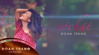 Tóc Hát (Lyric) - Đoan Trang