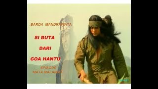 "Video Si Buta dari Goa Hantu Episode ""Mata Malaikat"" download MP3, 3GP, MP4, WEBM, AVI, FLV Oktober 2018"