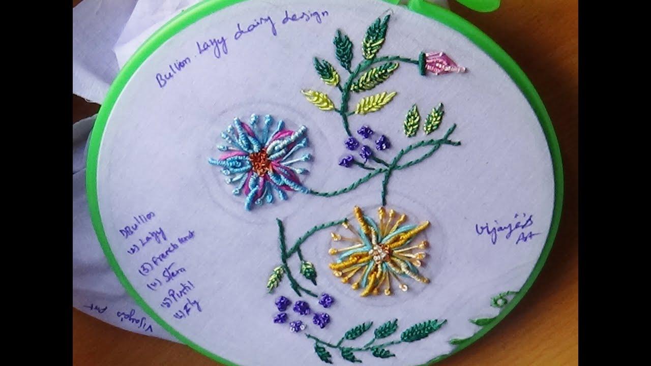 Hand embroidery designs bullion lazy daisy design